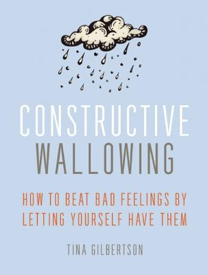 Constructive Wallowing U.S. book cover